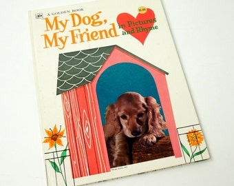 My Dog, My Friend in Pictures and Rhyme 1972 Hc / Oversized Vintage Childrens Golden Book