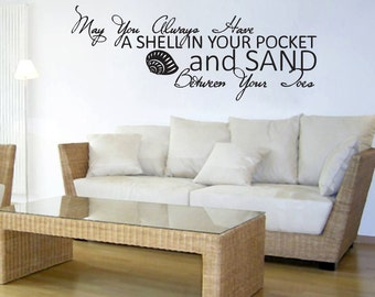 May You Always Have A Shell In Your Pocket And Sand Between Toes - Quotes Wall Decals