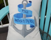 """Outdoor pillow ANCHOR of my SOUL 15""""x20"""" (38x50cm) nautical your color choice Savior boating beach house cottage cabin Crabby Chris Original"""
