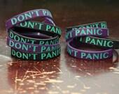 DON'T PANIC silicone bracelet.