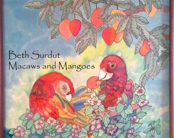 Macaws and Mangoes original painting