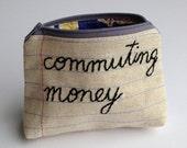 Zipper Pouch - Commuting Money - Notebook Paper Fabric - Repurposed Denim Jeans - Handmade - Fun Commuter Gift - New Home Gift - Novelty