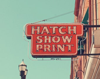 Nashville art Hatch Show Print photography print red and aqua wall art vintage Nashville Tennessee Nashville gift urban decor Nashvillle TN