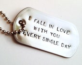 Hand Stamped Dog Tag Necklace - Stainless Steel - Every Single Day, Love Quote