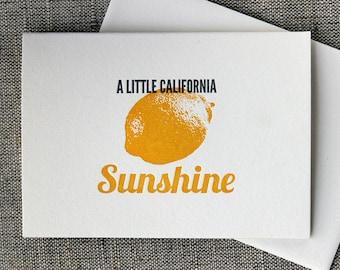 Letterpressed 'A Little California Sunshine' Card