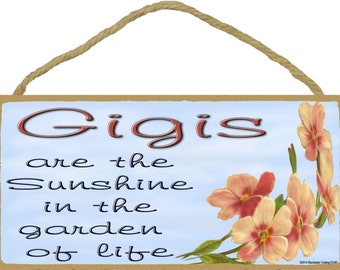 """Dogwood Gigis Are The Sunshine In The Garden Of Life SIGN Plaque 5X10"""""""