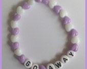 Go Away bracelet
