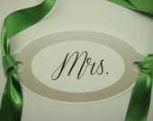 Mr. and Mrs. Wedding Chair Signs Modern Oval Shape and Satin Ribbon to Tie your Head Table Chairs in All of my Card Stock Colors Available