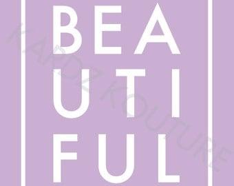 BEAUTIFUL Print // Typography beautiful // Typography art // nursery art // children's room art // Closet print //  Size 8x10 - Lilac Purple