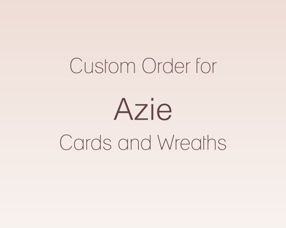 Custom Order for Azie