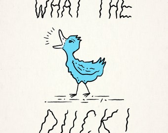 WHAT THE DUCK! - Limited Edition Print - iOTA iLLUSTRATiON