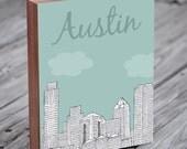 Austin - Austin Art - Austin Texas - Austin Illustration Art - Texas Art - Wood Block Wall Art Print - City Art