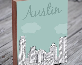 Austin - Austin Art - Austin Texas - Austin Illustration Art - Texas Art - Wood Block Wall Art Print - City Art