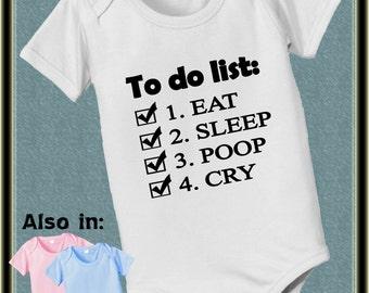 short sleeve and long sleeve Eat sleep poop... to do list baby infant humor bodysuit
