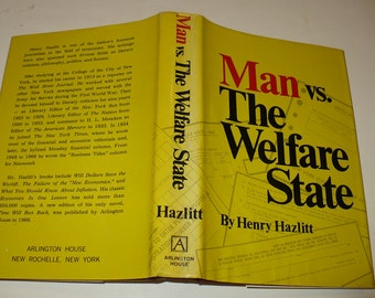 Man vs The Welfare State, First Edition, by Henry Hazlitt, Books, History Books, Politics, Now Generation Reforms, Inflation, State Power.