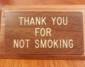 Antique Thank You For Not Smoking Desk Sign