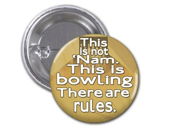 Over The Line Button Badge Big Lebowski 1 1/2 inch button