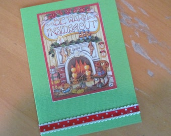 Christmas Card -- Mary Engelbreit upcycled Be Warm Inside and Out