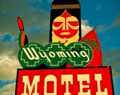 Wyoming Motel Sign - Neon Sign - Retro Home Decor - Road Trip - Native American Old Neon Sign - Western Decor - Fine Art Photography