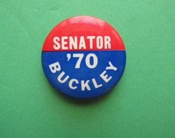 1970 James L. Buckley political Button / badge / pin /