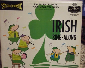 Vintage Vinyl Record - London Stereophonic - IRISH Sing-Along - All the favorite Irish Songs on a record.