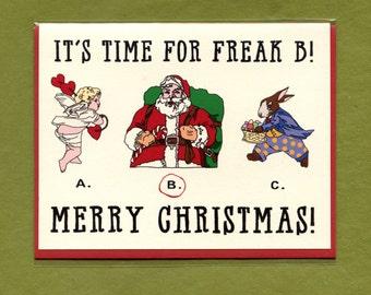 SANTA THE FREAK - Funny Christmas Card - Christmas - Holiday Card - Holiday - Christmas Card - Santa Claus - Funny Holiday Card - Item# X059