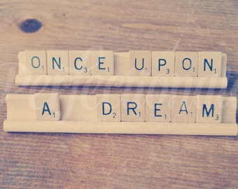 Once Upon A Dream Sign| Scrabble Sign | Fairy Tale Wedding Sign