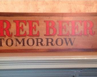 Free Beer Tomorrow wood bar sign