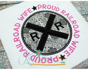 Proud Railroad Wife Applique Circle