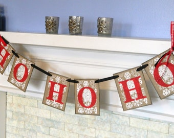 HO HO HO Banner/ snowflake banner / Christmas Banner / Christmas Decorations / family Holiday Photo Prop/ Ho Ho Ho Sign