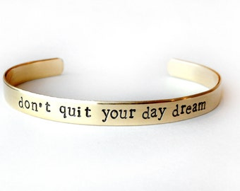 Back to school gift, jewelry, dont quit your day dream, Hand stamped cuff bracelet - inspirational quote - brass bracelet, handmade jewelry