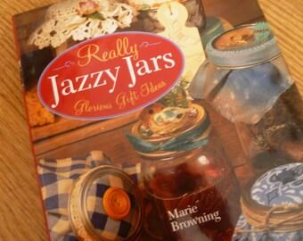Really Jazzy Jars, Glorious Gift Ideas