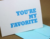 You're My Favorite Letterpress Card - Valentine's Day