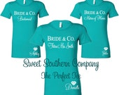 10 Personalized Bride and Bridesmaids Perfect Tshirts - Bride and Co. Tees - Great for the bachelorette party!