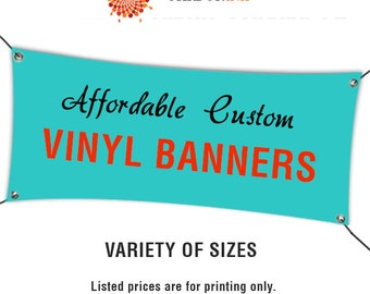 Vinyl Banner printing - Custom Party or event signs