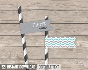 Little Man Baby Shower Straw Flags - Mustache Party - Turquoise Grey - INSTANT DOWNLOAD - Printable PDF with Editable Text