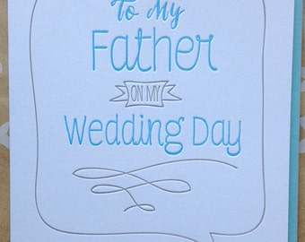 To my Father On My Wedding Day. To my Dad On My Wedding Day. To My Father on Wedding day. Card for Mother or Father Mom Dad on wedding day.
