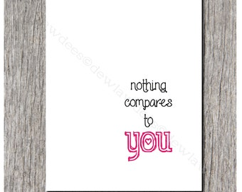 nothing compares to you - Valentine or sweet nothing - Single folded card