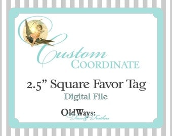 "Custom Printable Favor Tag - 2.5"" Square Tag - Coordinating or Matching Design - DIY Digital File"