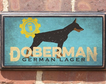 Doberman Pinscher German Lager Wall Art Sign Plaque Gift Present Home Decor Vintage Style Antiqued Dog Breed Pet Pincher Dobbie Ears