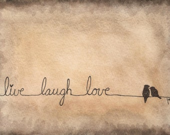 Live Laugh Love - Love Art Print - Brown Colors - Bird On A Wire - Small Art - Bird Art Print - Rustic Art - Home Decor - Love Birds
