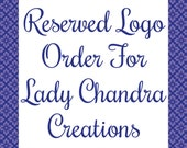 Reserved Order For Lady Chandra Creations