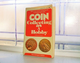 Coin Collecting As A Hobby by Burton Hobson Vintage Reference Book