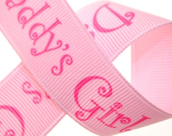 Daddy's Girl Grosgrain Trim 7/8 inches wide - Three, Five, or Ten Yards