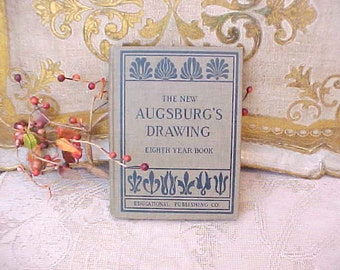 Charming 1912 Edwardian Era Drawing Instruction Book by D.R. Augsburg