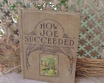 "Sweet Antique Book: ""How Joe Succeeded"" by Mary Morrison"