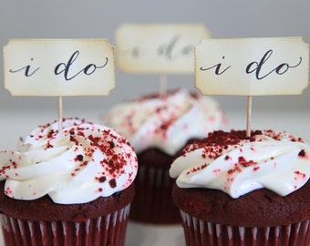 Wedding Cupcake Toppers / I Do / Vintage / Shabby Chic / Sweets Table / Signage