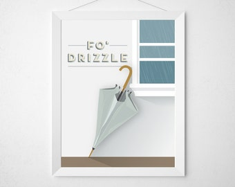 Umbrella Rain Print - Fo' Drizzle - Funny poster art typography modern minimal wall decor window light blue grey rainy nursery foyer office