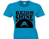 Short Sleeve Reign and Shine Women's T-shirt