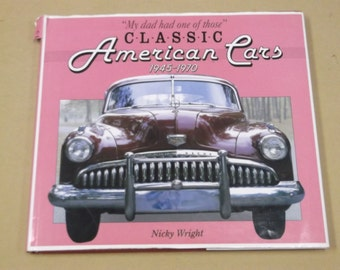 1993 Classic American Cars,1945-1970 by Nicky Wright
